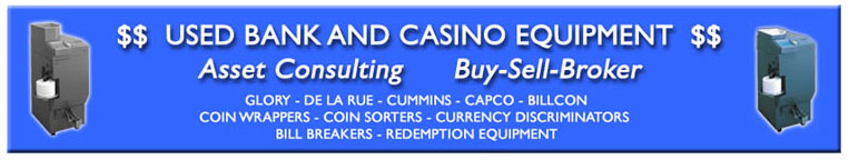 Used Bank and Casino Equipment